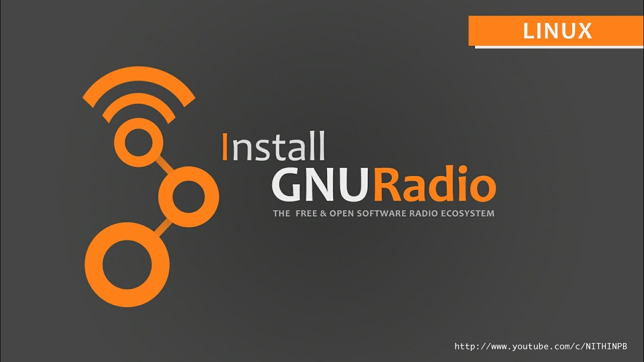 Install GNU Radio | Linux | Open Souce toolkit for software radio | 2018