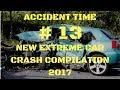 18  NEW EXTREME CAR CRASH Compilation 2017  13   Russia    USA    German