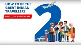 Plan your Travel with Tata AIG | #GreatIndianTraveller
