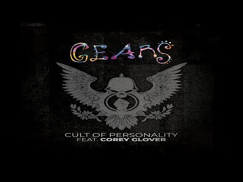 GEARS - Cult of Personality (ft. Corey Glover of LIVING COLOUR) Official Music Video