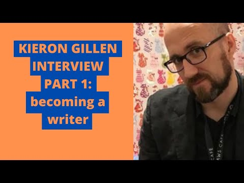 Kieron Gillen Interview Part 1: Becoming a Professional Writer