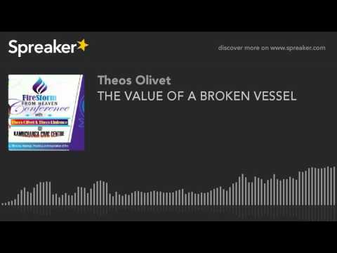 THE VALUE OF A BROKEN VESSEL (made with Spreaker)