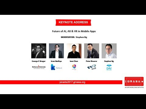 GMASA'17 Jakarta: Panel Discussion - Future of AI, AR & VR in Mobile Apps