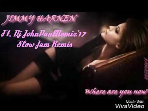 Where Are You Now Ft. Dj JohnPaulRemix'17