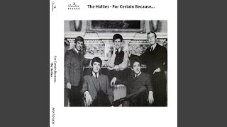 Provided to YouTube by Believe SAS It's You · The Hollies For Certa...
