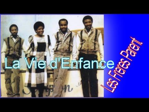 La Vie d'Enfance - Les Freres Parents - Potpourri Gospel - Ansyen Mizik Levanjil - Potpourri Kreyol