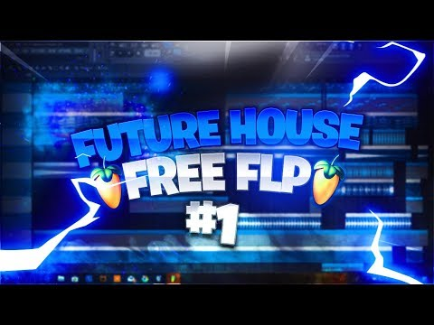 FL Studio | Future House #1 | Selected style | FREE FLP