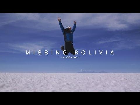 Paul's Log #014 - Bolivia