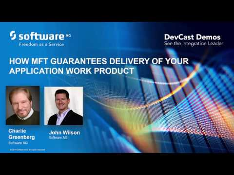 DevCast Demo: How managed file transfer guarantees delivery of your application work product