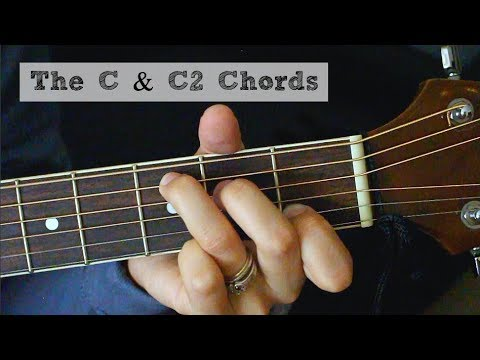 The C C2 Chords Guitar Tutorial Youtube