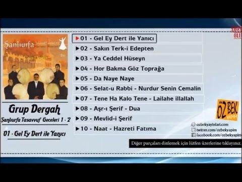 Grup Dergah - De Naye Naye