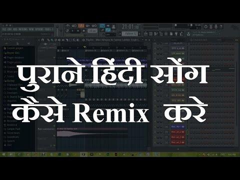 How To Remix Hindi Old Song in FL studio [ hindi / urdu Tutorial ]