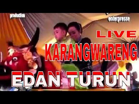 EDAN TURUN   {karangwareng} burok Nada Indah Sukadana Pabuaran Cirebon