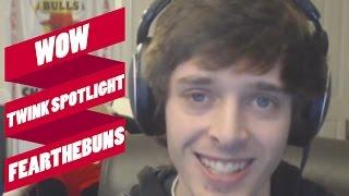 WoW: Twink Spotlight: Fearthebuns
