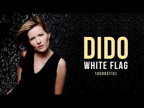 Dido - White Flag (lyric Video) (Acoustic Version)