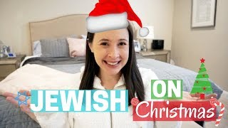 JEWISH ON CHRISTMAS!  What Jewish People Do on Christmas?!