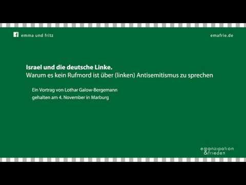 Lothar Galow-Bergemann: Israel und die deutsche Linke.