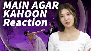 Main Agar Kahoon Reaction by Korean actress | Shah Rukh Khan | Deepika Padukone