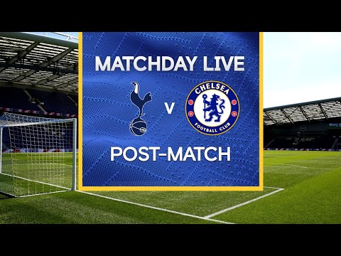 Matchday Live: Tottenham v Chelsea | Post-Match | Carabao Cup Matchday