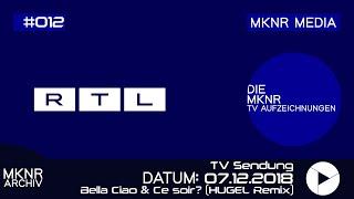 Bella Ciao & Ce soir? Live (HUGEL Remix) [Die Ultimative Chartshow   RTL vom 07.12.2018]