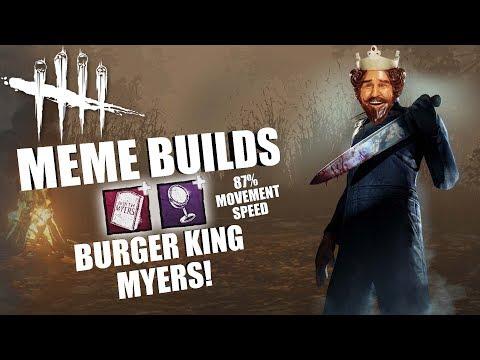 BURGER KING MYERS! | Dead By Daylight MEME PERK BUILDS