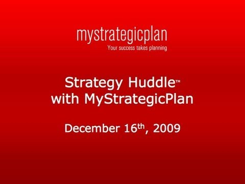 Strategy Huddle: Updating Your Plan, Making Better Decisions, & Evaluating Mission/Vision