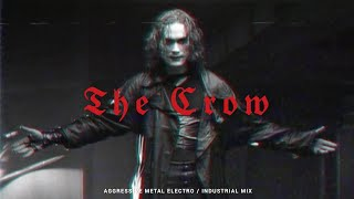 Aggressive Metal Electro / Industrial / Metalstep Mix 'The Crow'