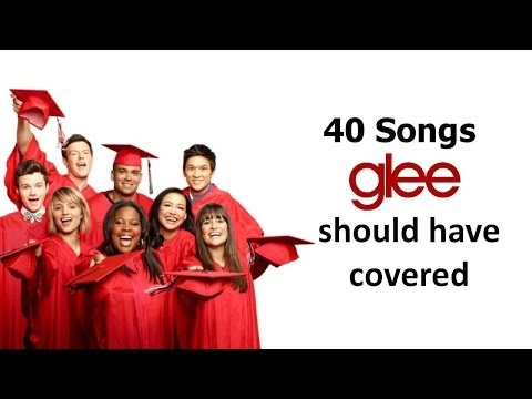 40 songs glee should have covered (part 1)