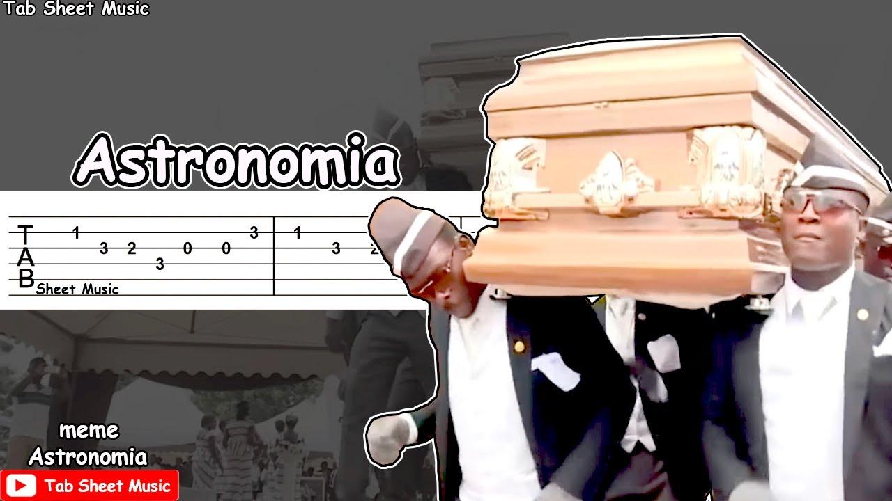 Astronomia Meme Coffin Dance Meme Guitar Tutorial Chords Chordify