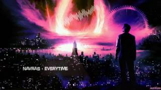 Navras - Everytime [HQ Edit]