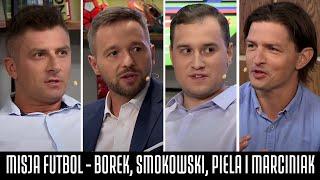 MISJA FUTBOL - BOREK, SMOKOWSKI, PIELA I MARCINIAK