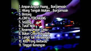 LAGU DAERAH BANJARMASIN DI BUAT DJ !!! SUMPAH ENAK BANGET CEK AJA KALO GAK PERCAYA