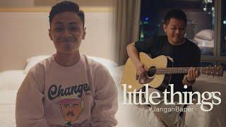 #JanganBaper Little Things (Cover) | Dewangga Elsandro feat. Petrus Mahendra (Mahen)