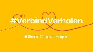 #VerbindVerhalen - Gerri (62 jaar, Heijen)