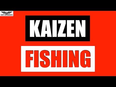 More than just fishing #2- Kaizen Fishing