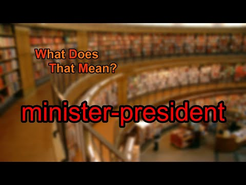 What does minister-president mean?