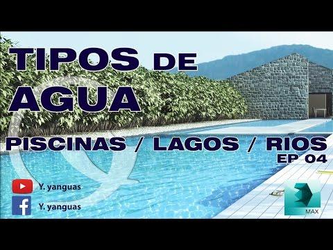 PISCINAS / LAGOS / RIOS - 3ds Max 2015 - V-Ray - Tipos de agua EP 04