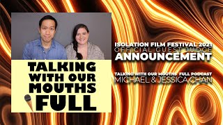 Michael & Jessica Chan - TWOMF -  Official Guest Judge Announcement - Isolation Film Festival 2021