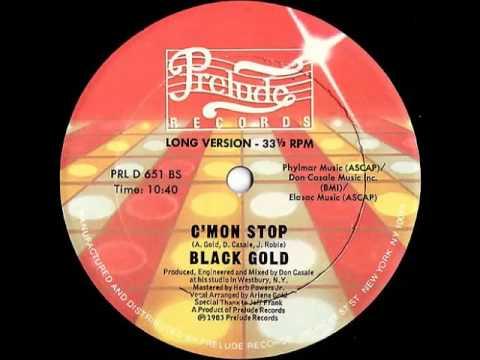 Black Gold - C'mon Stop (Long B-Side Version)