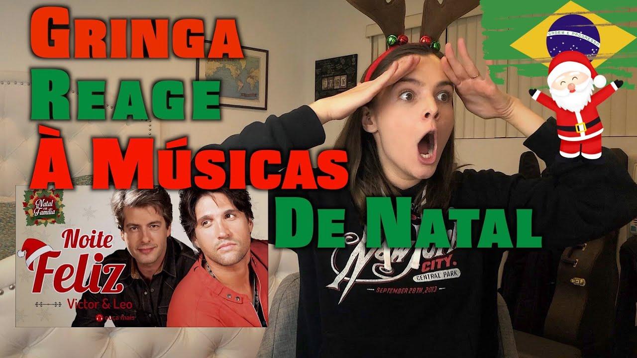 Gringa Reage à Músicas De Natal Brasileiras Youtube