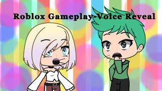 Roblox Gameplay - Voice Reveal!
