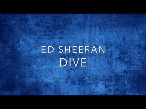 Ed Sheeran - Dive LYRICS