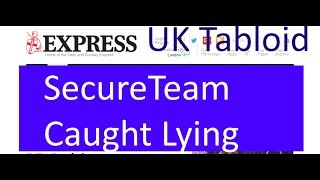 UK Tabloid Gets SecureTeam10 to admit to Fakery - Photoshop ,CGI and Voice Alteration