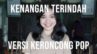 Keroncong  Samsons - Kenangan Terindah cover by Remember Entertainment