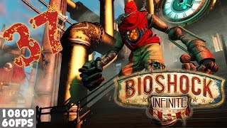 Bioshock Infinite #37 - Quantum Particles | 60FPS [PC]