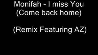 Monifah - I miss You (Come back home)