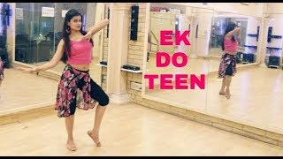 Ek Do Teen Dance Cover| Baaghi 2 | Quick choreography | Dance with Naina