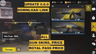 PUBG MOBILE UPDATE 0.6.0 DOWNLOAD LINK, NEWS, ALL GUNS SKIN, PRICE