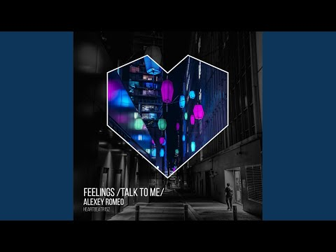 Feelings (Talk To Me) (Radio Edit)