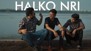 HALKO NRI | NRI DIARIES | EP 01 | DUDE SERIOUSLY